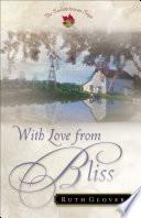 With Love from Bliss (Saskatchewan Saga Book #2)