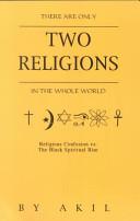 There Are Only Two Religions in the Whole World