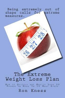 The Extreme Weight Loss Plan