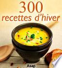 300 recettes d hiver