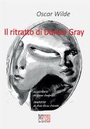 Il ritratto di Dorian Gray  Ediz  illustrata