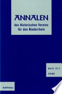 Annalen des Historischen Vereins für den Niederrhein, insbesondere das Alte Erzbistum Köln