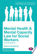 Mental Health And Mental Capacity Law For Social Workers