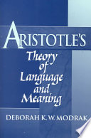 Aristotle s Theory of Language and Meaning