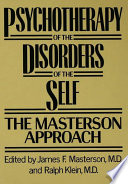 Psychotherapy of the Disorders of the Self