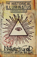 Nature's God: Historical Illuminatus Chronicles