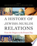 A History of Jewish Muslim Relations