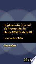 Reglamento General de Protecci  n de Datos  RGPD  de la UE