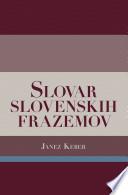 Slovar slovenskih frazemov