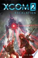 Xcom 2 Escalation