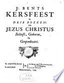 J Bents Kerstfeest In Drie Boeken