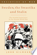Sweden, the Swastika and Stalin This Book Fills A Gap