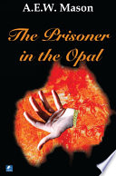 The Prisoner in the Opal