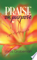 Praise on Purpose  A Year of Uplifting Words