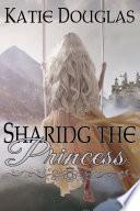 Sharing the Princess