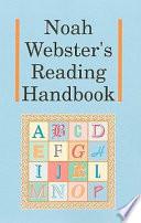Noah Webster's Reading Handbook