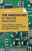 A Joosr Guide To The Innovators By Walter Isaacson