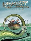 Kaamelott   tome 5   Le Serpent G  ant Du Lac De L Ombre