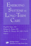 Emerging Systems In Long Term Care