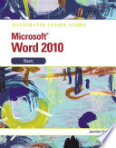 Illustrated Course Guide  Microsoft Word 2010 Basic