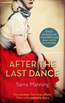 After The Last Dance : . . . a gripping story of...