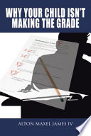 Why Your Child Isn T Making The Grade