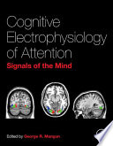Cognitive Electrophysiology Of Attention book