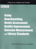 Using Benchmarking Needs Assessment Quality Improvement Outcome Measurement And Library Standards