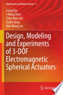 Design  Modeling and Experiments of 3 DOF Electromagnetic Spherical Actuators