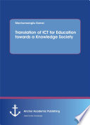Translation Of Ict For Education Towards A Knowledge Society book