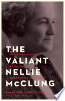 The Valiant Nellie McClung Suffrage Movement In Canada Nellie