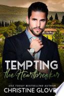 Tempting the Heartbreaker