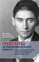 Franz Kafka im sprachnationalen Kontext seiner Zeit
