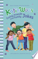 Katie Woo s Funny Friends and Family Jokes
