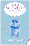 The Soul Midwives  Handbook