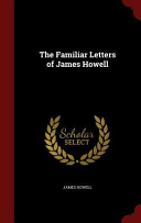 The Familiar Letters of James Howell Culturally Important And Is Part Of