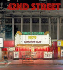 Langdon Clay: 42nd Street 1979 : quintes - sential strip of...
