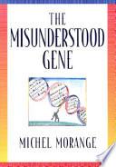 The Misunderstood Gene Book PDF