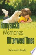 Honeysuckle Memories  Bitterweed Times