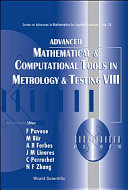 Advanced Mathematical and Computational Tools in Metrology and Testing VIII
