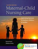 Maternal Child Nursing Care with Women s Health Companion 2e