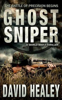 Ghost Sniper  a World War II Thriller