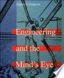Engineering and the Mind's Eye Free download PDF and Read online