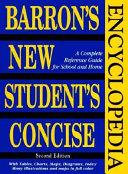 Barron S New Student S Concise Encyclopedia