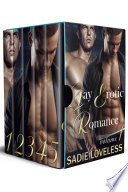 Gay Erotic Romance Volume 1