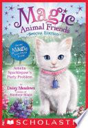 Amelia Sparklepaw s Party Problem  Magic Animal Friends  Special Edition