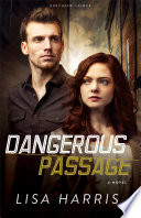 Dangerous Passage  Southern Crimes Book  1