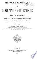 Dictionnaire critique de biographie et d histoire