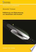Kalibrierung und Wahrnehmung von blendfreiem LED-Fernlicht