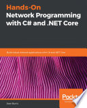 Hands On Network Programming With C And Net Core